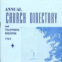 Image of Annual Church Directory and Telephone Register, 1965 - Church directory of the First Congregational Church. Includes lists of various board members, church staff, organization officers, and a calendar of events. Names, addresses and telephone numbers of members listed. Many advertisements.