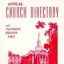 Image of Annual Church Directory and Telephone Register, 1967 - Membership directory for Pilgrim United Church of Christ for the year 1967.  Includes information on church staff, organizations and a calendar of events.  Advertisements.