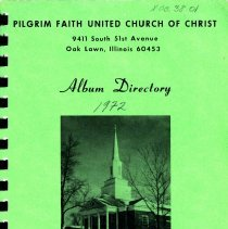 Image of Album Directory, 1972 - Membership directory for Pilgrim Faith United Church of Christ for the year 1972.  Includes church staff and officers of various boards and organizations, all well photographs of the members.