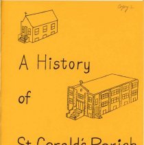 Image of A History of St. Gerald's Parish, 1921-1976 - History of the growth and development of St. Gerald Catholic Parish from 1921 to 1976.  Published on the occasion of its 55th anniversary.
