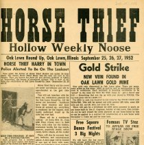 Image of Horse Thief Hollow Weekly Noose Newspaper - This item is a promotional newspaper created for the 1952 Oak Lawn Round-Up celebration.  It describes the many different events including square dancing, prizes, and a horse show.  There is also a small map displaying where the feature attractions are taking place and a list of sponsors.