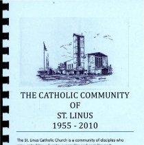 Image of Catholic Community of St. Linus, 1955-2010 - Directory of the members of St. Linus Catholic Church.  Includes names, addresses, and telephone numbers.