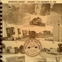 Image of Adopted Village Budget, 1970 - This item is the adopted January 1st to December 31st 1970 budget for the Village of Oak Lawn.  The document is 157 pages long, has multi-colored paper, and a photo collage cover.