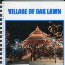Image of Adopted Village Budget, 1999 - This item is the adopted 1999 budget for the Village of Oak Lawn. The document is 153 pages long, has plain white paper, and a picture of a gazebo with Christmas lights on the front.
