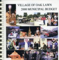 Image of Adopted Village Budget, 2000 - This item is the adopted 2000 budget for the Village of Oak Lawn. The document is 189 pages long, has plain white paper, and a collage of photographs on the front.