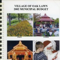 Image of Adopted Village Budget, 2002 - This item is the adopted 2002 budget for the Village of Oak Lawn. The document is 239 pages long, has plain white paper, and a collage of photographs on the front.