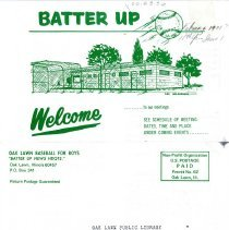 Image of Batter Up, 1971 - Newsletter of Oak Lawn Baseball for Boys for the year 1971.  Includes news items, announcements, rosters and advertisements.