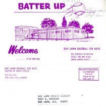 Image of Batter Up, 1972 - Newsletter of Oak Lawn Baseball for Boys for the year 1972.  Includes news items, announcements, rosters and advertisements.