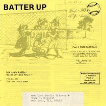 Image of Batter Up, 1981 - Newsletter of Oak Lawn Baseball for Boys for the year 1981.  Includes news items, announcements, rosters and advertisements.