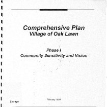 Image of Village of Oak Lawn Comprehensive Plan, Phase I: Community Sensitivity and Vision - A report which documents the first phase of the Oak Lawn comprehensive planning process.  Prepared by Trkla, Pettigrew, Allen & Payne, Inc.  Contents: Introduction; Steering Committee Workshop; Key Person Interviews; Community Survey; Synthesis; Preliminary Oak Lawn Vision.  Appendices: Steering Committee Workshop Responses; Community Survey Questionnaire; Responses to Select Questions by District.