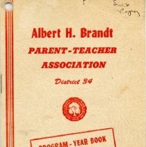 Image of Albert H. Brandt School Parent-Teacher Association Program-Year Book, 1968-1969 - Program/yearbook of the Brandt Elementary School PTA for the school year 1968-69.  Includes names and addresses of officers and committee chairmen, names of teachers, a program schedule, and information regarding scout leaders.