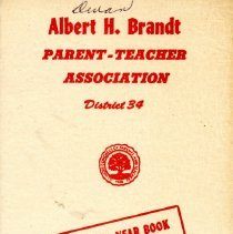 Image of Albert H. Brandt School Parent-Teacher Association Program-Year Book, 1971-1972 - Program/yearbook of the Brandt Elementary School PTA for the school year 1971-72.  Includes names and addresses of officers and committee chairmen, names of teachers, a program schedule, and information regarding scout leaders.