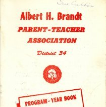 Image of Albert H. Brandt School Parent-Teacher Association Program-Year Book, 1972-1973 - Program/yearbook of the Brandt Elementary School PTA for the school year 1972-73.  Includes names and addresses of officers and committee chairmen, names of teachers, a program schedule, and information regarding scout leaders.