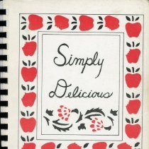 Image of Simply Delicious - Cookbook developed and sold by The Wesleyan Community Church located at 8844 South Austin Avenue in Oak Lawn.  The cover is white in color and features images of apples.