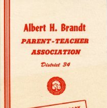 Image of Albert H. Brandt Parent-Teacher Association Program and Year Book, 1967-1968 - Yearbook of the Albert H. Brandt PTA for the school year 1967-68.  Includes names and addresses of officers and committee chairmen, names of teachers, and a program schedule.