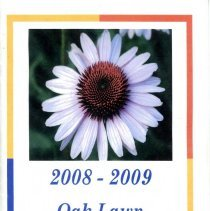 Image of Oak Lawn Garden Club Directory, 2008-2009 - Directory published by the Oak Lawn Garden Club for the years 2008-2009.  Includes a brief history and list of past presidents, current officers, chairwomen and hostesses, a list of scheduled programs, a membership list, and the yearly budget.