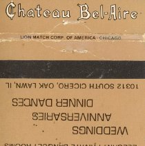 Image of Chateau Bel-Aire Restaurant Matchbook - This item is a matchbook for the Chateau Bel-Aire Restaurant located at 10312 Cicero Avenue in Oak Lawn.  The cover is light brown with dark brown lettering and features the restaurant's logo.