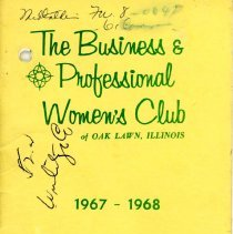 Image of Business and Professional Women's Club of Oak Lawn Directory, 1967-1968 - Membership directory of the Business and Professional Women's Club of Oak Lawn for the year 1967-68.  Lists officers, committee chairwomen, objectives, planned programs, and the name, address, and telephone number of each member.