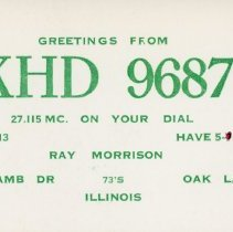 Image of Citizen's Band Radio Postcard - This item is a postcard from Citizen's Band Radio user Ray Morrison.  The front is white with green lettering while the back contains information.