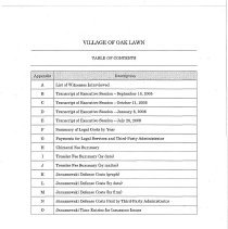 Image of Appendices for Report of Investigation, July 6, 2012 - Appendices accompanying the Report of Investigation conducted for the Village of Oak Lawn, July 6, 2012 by Godfrey & Kahn S.C.  Includes a list of witnesses interviewed, transcriptions of various executive sessions of the Oak Lawn Village Board of Trustees, and much information of costs and fees.