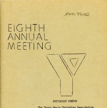Image of Young Men's Christian Association of Metropolitan Chicago Eighth Annual Meeting, December 2, 1971 - Publication provided attendees of the 8th annual meeting of the Metropolitan Chicago YMCA, 12/2/1971.  Includes lists of officers, volunteers, Century Club, and ongoing programs.