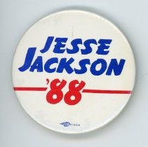 Image of Jesse Jackson Campaign Button - This item is a Jesse Jackson campaign button created by Button Farm located at 8700 South Sproat Avenue in Oak Lawn. It is white in color with blue and red lettering. Jackson ended up garnering nearly seven million votes in the primaries but did not advance to the presidential election.