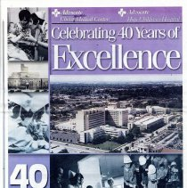 Image of Advocate Christ Medical Center: Celebrating 40 Years of Excellence, 1961-2001 - Newspaper format publication published by Advocate Christ Medical Center in March of 2001 to celebrate their 40th anniversary as a medical facility.  Includes numerous articles highlighting innovations, programs, accomplishments, and personnel.