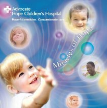 Image of Advocate Hope Children's Hospital Annual Report, 2008 - Annual report published by Advocate Hope Children's Hospital for the year 2008.  Includes accomplishments, future plans, and statistical information.