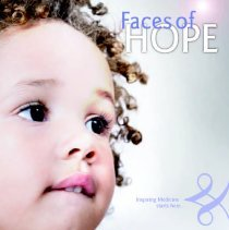 Image of Advocate Hope Children's Hospital Annual Report, 2009 - Annual report published by Advocate Hope Children's Hospital for the year 2009.  Includes accomplishments, future plans, and statistical information.