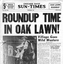Image of Chicago Daily Sun-Times Special Souvenir Edition: Oak Lawn Round-Up, 1952 - Special souvenir edition of the Chicago Daily Sun-Times newspaper published in September of 1952.  Contains articles and photographs concerning the Oak Lawn Round-Up festival held in September of 1952.