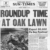 Image of Chicago Daily Sun-Times Special Edition: Oak Lawn Round-Up, 1951 - Special souvenir edition of the Chicago Daily Sun-Times newspaper published in September 27, 1951.  Contains articles and photographs concerning the Oak Lawn Round-Up festival held in September of 1951.