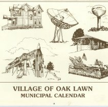 Image of Village of Oak Lawn Calendar, 1987 - In addition to a twelve-month calendar of events for the year 1987, there is also information on various village officials and departments, as well as numerous photographs. The front features different images of Oak Lawn landmarks.