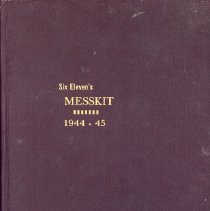 "Image of Collection of Messkit Newsletters  - This item is a compilation of newsletters titled ""Messkit"". They were produced during World War II and contain information about everyday life in the military. Some of the letters included in Messkit were written by soldiers while others were written by those at home. Contained in the book are writings from Oak Lawn soldiers and residents including Donald Bartlett, Glenn Bartlett, Richard Bartlett, Mrs. Richard Bartlett, George Ebbens, Lambert Ebbens, Mrs. Lambert Ebbens, Emmett (Bud) Meyer, Genevieve Hayden Meyer, William J. O'Connell, Harry Ostling, Elmer H. Ostling, Dorothy Potts, Elmer E. Hanus, Lillian Hanus and Charles Hanus. It also contains info on Scout Troop 611, the Kiwanis and other post-war activities."