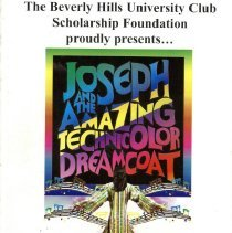 """Image of Beverly Hills University Club Scholarship Foundation Proudly Presents...Joseph and the Amazing Technicolor Dreamcoat, 2005 - Playbill provided attendees of the musical play """"Joseph and the Amazing Technicolor Dreamcoat"""" produced by the Beverly Hills University Club Scholarship Foundation in April of 2005.  In addition to photographs and information about the cast, numerous advertisements for local businesses are included. The event was held at the Oak View Center located at 4625 West 110th Street in Oak Lawn."""