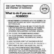 Image of What to Do if You Are Robbed! - A suspect identification and robbery instruction card published by the Oak Lawn Police Department and the Oak Lawn Chamber of Commerce.  Explains how to behave in the event of a robbery and includes a blank form to be completed by the victim.