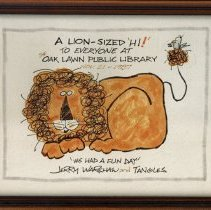 Image of Jerry Warshaw Drawing - This item is a framed drawing given to the Oak Lawn Public Library's Youth Services Department by illustrator Jerry Warshaw. It features a lion and small bird. Jerry illustrated more than twenty children's books during his long career.