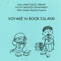 """Image of Youth Services Summer Reading Program Statistics, 2006 - Compilation of statistics regarding the Youth Services' reading program conducted during the summer of 2006 (""""Voyage to Book Island""""). Includes information on schools attended, grade levels, adjunct programs, attendance figures, and more."""