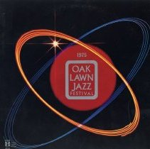 Image of Oak Lawn Jazz Festival, 1975 - This item is a 33 1/3 RPM record featuring the 1975 Oak Lawn Jazz Festival. It was recorded by Paul Rainey Recording, distributed by United Sound, and the front has an image of the festival logo. This event took place at Oak Lawn Community High School.