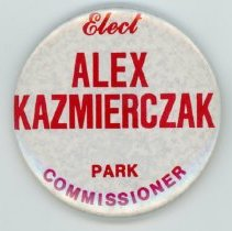 Image of Alex Kazmierczak Promotional Pin - This item is a promotional button for Alex Kazmierczak while running for Oak Lawn Park District Commissioner. It is white in color and features red lettering.