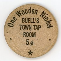 Image of Buell's Town Tap Room Wooden Nickel - This item is a wooden nickel from Buell's Town Tap Room located at 5303 West 95th Street in Oak Lawn. The coin references the Round-Up Days celebration held that year.