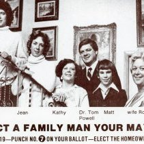 Image of Thomas V. Powell Promotional Postcard - This item is a promotional postcard for Thomas V. Powell distributed during the 1977 mayoral campaign. It is white and gray in color and features an image of his family. Powell was mayor for a short time in 1973 after defeating Fred M. Dumke. The results were later reversed by a court decision and recount.