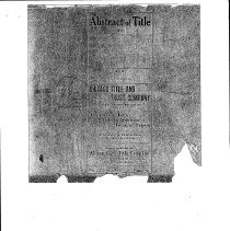 Image of Abstract of Title to Charles Simpson Property, 1897 - Abstract of title to lots 3 and 4 in block 38 in Minnick's Oak Lawn Subdivision, 1897.