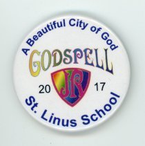 Image of St. Linus School Godspell Button - This item is a button promoting the St. Linus School production of the musical Godspell. It is white in color with a logo at the center.