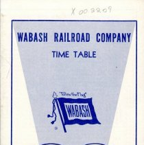 Image of Wabash Railroad Company Time Table, 1962 - Pamphlet listing the schedule times for the Wabash Railroad, effective October 28, 1962.  Includes stops, times, and ticket prices.