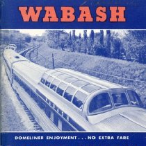 Image of Wabash: Modern Service in the Heart of America, 1959 - Booklet containing information on the Wabash Railroad, effective April 26, 1959.  Includes the names and phone numbers of high-ranking officers and employees, general information, and a national schedule and fare list.