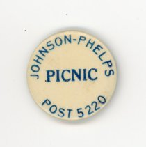 Image of Johnson-Phelps Oak Lawn V.F.W. Button - This item is a button promoting the Johnson-Phelps V.F.W. Post 5220 picnic. It is white in color and features blue lettering.