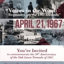 Image of Voices in the Wind: Remembering the 1967 Tornado, 2017 - In invitation from the Oak Lawn Public Library to an exhibition created by Kevin Korst of the Local History Department, The event commemorated the 50th anniversary of the 1967 Oak Lawn tornado.