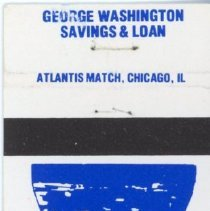 Image of George Washington Saving & Loan Matchbook - This item is a matchbook from George Washington Savings and Loan located at 10240 South Cicero Avenue. It is blue in color and features images of George Washington and the Libery Bell.