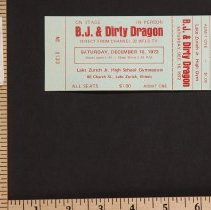 Image of AR_01660 - B.J. & Dirty Dragon Stage Show ticket [Dec 16, 1972]