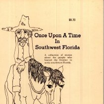 """Image of Once Upon A Time In Southwest Florida - Once Upon A Time in Southwest Florida  is a collection of essays written about various characters in southwest Florida.  One of them, Ned Buntline became the father of the dime novel.   Buntline, nee Judson, wrote more than 400 stories.  Those little epics amused and entertained several generations of readers.  He helped kindle the American public's interest in magazine and books.  Another chapter in Fred Farris'  book tells of the hermit of Crow Key.  A  William Belvin went alone onto an island in southwest Florida in 1930.   He became someone widely reported on during the great depression and due to the reporting, became rather famous.  He was an ordained Methodist minister and was 54 years of age when he undertook this adventure.  His task was to try to sustain himself on the island for one year with only a knife , a small hatchet, and his eyeglasses.   There are several stories about dogs in this little book.  The last entry is about a person by the name of Miss Ollie Bracket.  This lady was a prostitute who had gained reknown from Savannah to Punta Gorda where she was employed in a house of ill repute.  She was also known as Big Six, due to her statuesque physique.  The surprise ending to this story makes one understand the truth of the book's title, """"Once Upon a Time in Southwest Florida!"""""""